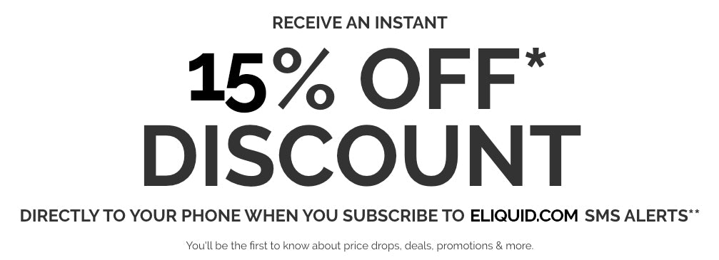 Get 15% off when you join eLiquid.com's SMS program