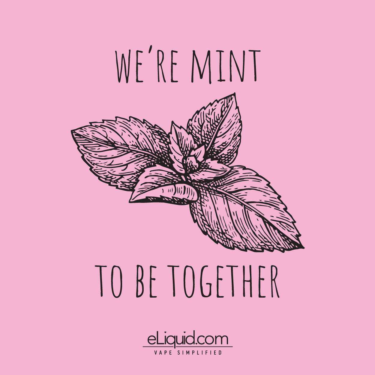 We're mint to be together