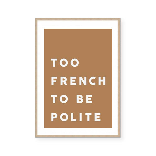 TOO FRENCH