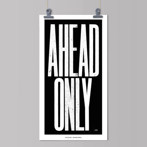 Hup Hup Hup : Anthony Burrill : Ahead Only