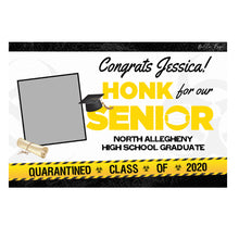 Load image into Gallery viewer, Graduation Yard Sign - Quarantine - Honk - Class of 2020