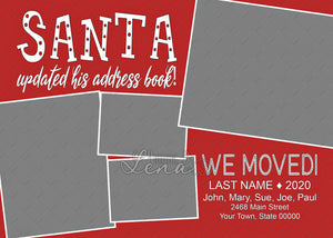 Santa We Moved (7x5)