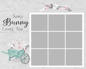 "Easter ""Some Bunny Loves You"" TEMPLATE - 4 and 9 Box"