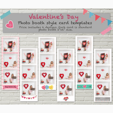 "Load image into Gallery viewer, 6 Valentine Themed Photo Booth Style Templates size 2""x6"""