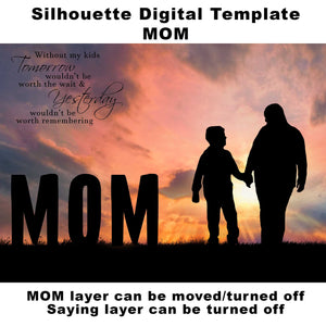 Silhouette MOM Digital Template