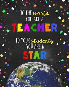 To the world you are a Teacher - Customizable Digital Photo