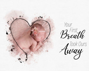 Your first breath took ours away - watercolor template