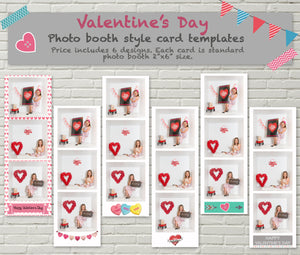"6 Valentine Themed Photo Booth Style Templates size 2""x6"""