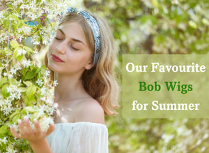 Our Favourite Bob Wigs for Summer