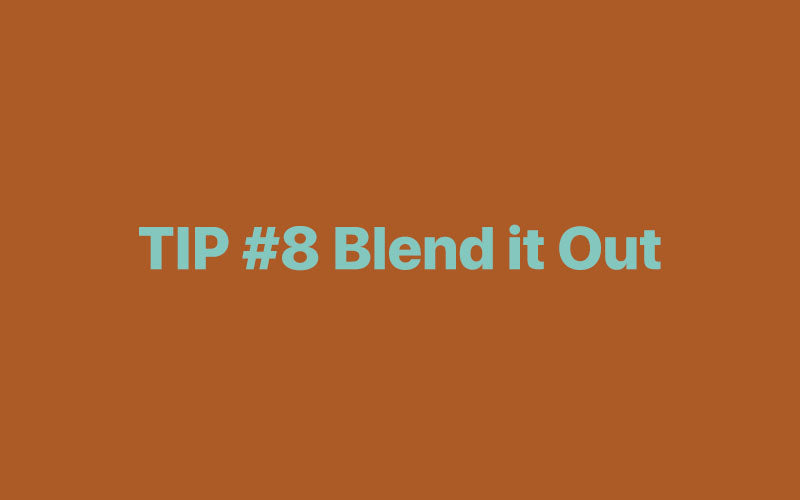 Blend it Out