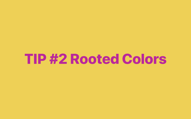 Rooted Colors
