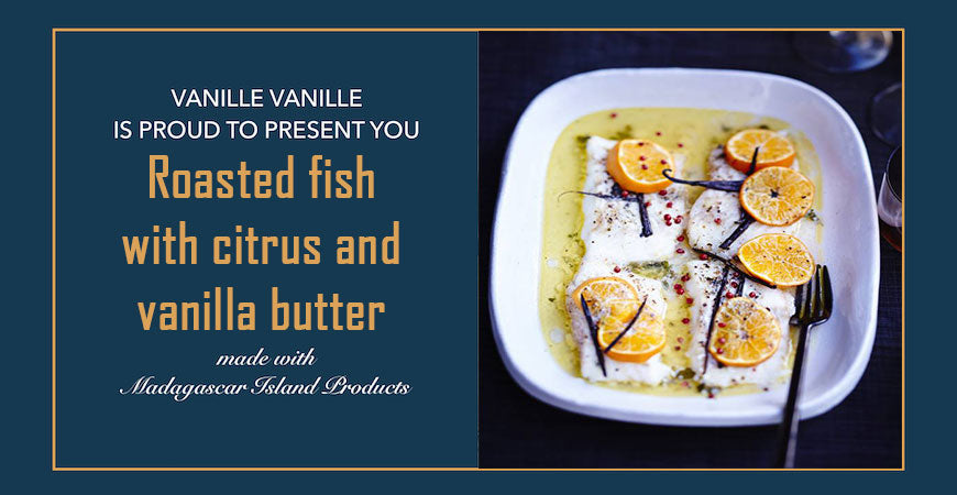 Roasted fish with citrus and vanilla butter