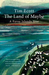 The Land of Maybe - A Faroe Islands Year