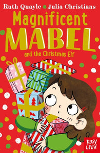 Magnificent Mabel and The Christmas Elf