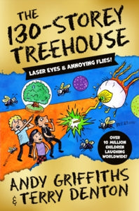 The 130-Storey Treehouse : Laser Eyes and Annoing Flies!