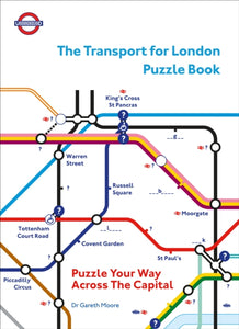 The Transport for London Puzzle Book : Puzzle Your Way Across the Capital