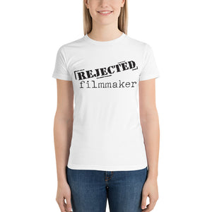 Women's Rejected Filmmaker T-Shirt