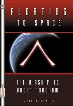 Floating to Space, the Airship to Orbit Program, The Book