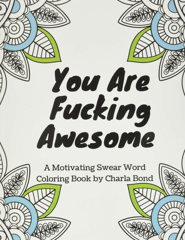you are fucking awesome adult coloring book
