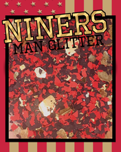 Load image into Gallery viewer, NINERS - man glitter