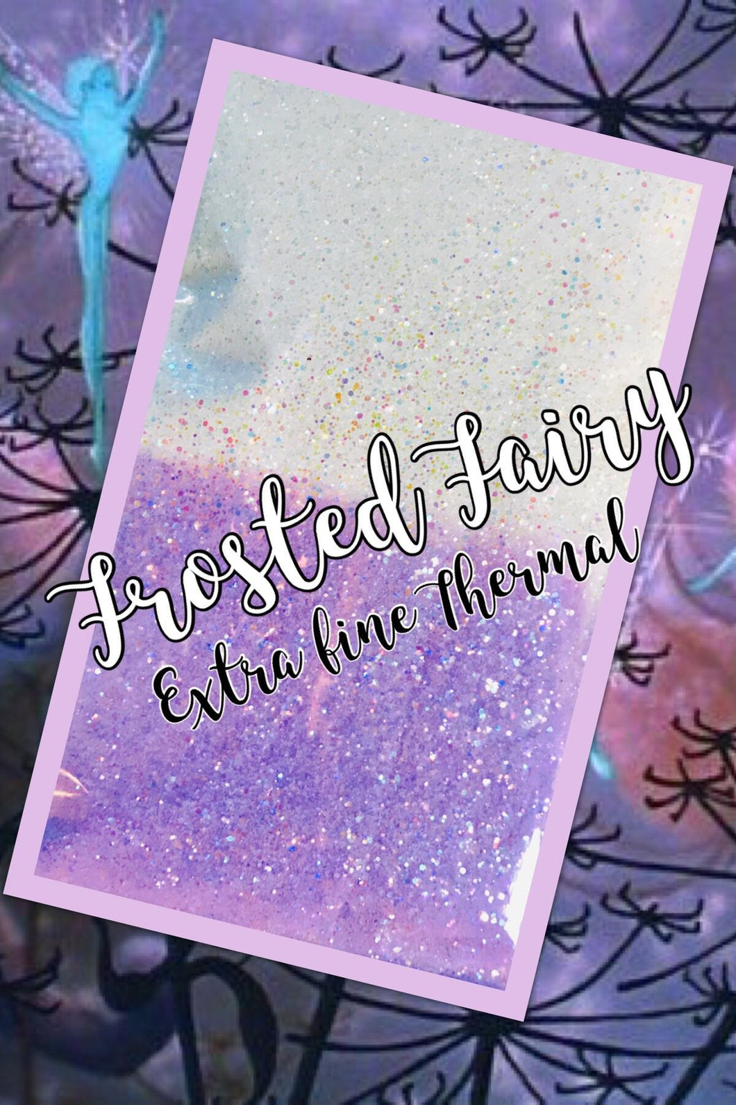 FROSTED FAIRY-WHITE TO PURPLE THERMAL