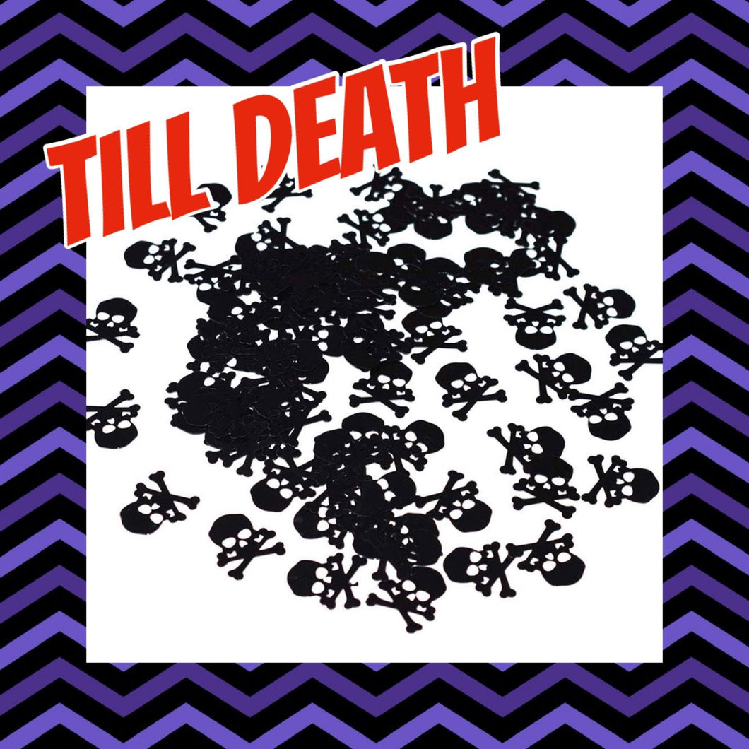 Till Death (skull shapes) 5g