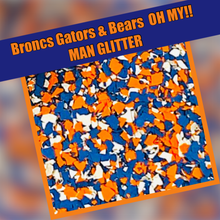 Load image into Gallery viewer, Broncs Bears & Gators OH MY- man glitter