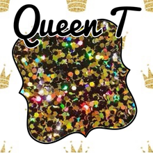 "Load image into Gallery viewer, Limited Edition ""QUEEN T"""