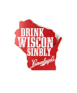 DRINK WISCONSINBLY STATE SIGN