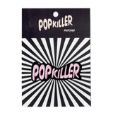 Popkiller Logo Sew/Iron on Patch