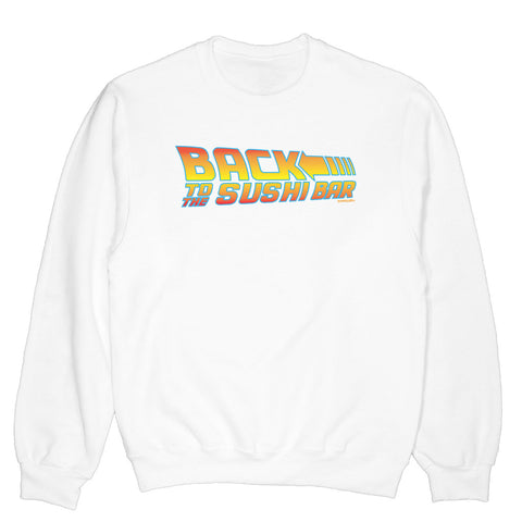 back to the future parody sweatshirt with a hint of sushi