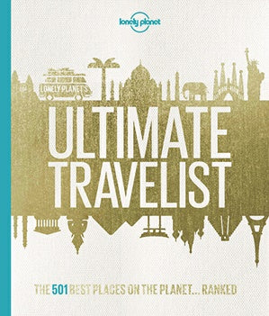 Lonely Planet: The Ultimate Travelist