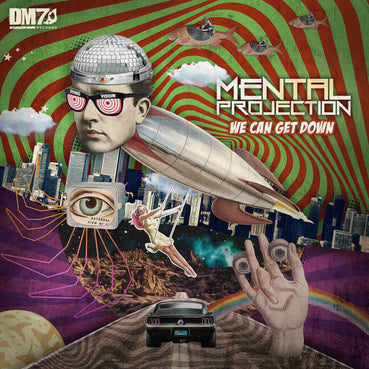 #DM7020 | MENTAL PROJECTION - WE CAN GET DOWN