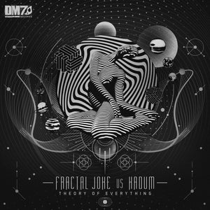 #DM7024 | FRACTAL JOKE & KADUM - THEORY OF EVERYTHING