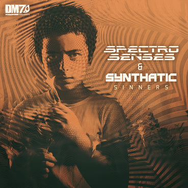 #DM7025 | SPECTRO SENSES & SYNTHATIC - SINNERS
