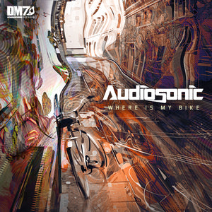 #DM7026 | AUDIOSONIC - WHERE IS MY BIKE