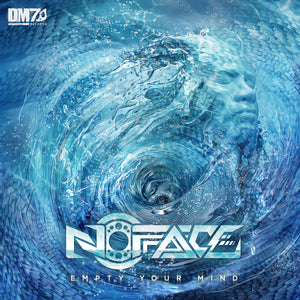 #DM7028 | NOFACE - EMPTY YOUR MIND