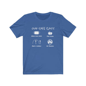 Our Safe Class - Unisex Jersey Short Sleeve Tee