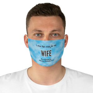 For My Wife - Fabric Dedication Face Mask