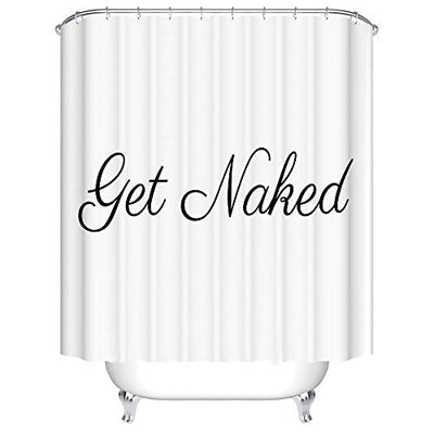 Bartori Home Decor Shower Curtain Hooks Inside Pure White Background with Words Get Naked Concise Style Waterproof Polyester Fabric Bath Curtain with Size 71''X71''