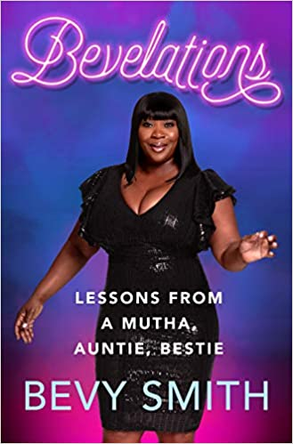 Bevelations: Lessons from a Mutha, Auntie, Bestie Hardcover