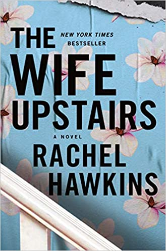The Wife Upstairs: A Novel Hardcover