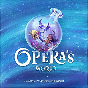 Opera's World: A Magical Story