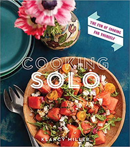 Cooking Solo: The Fun of Cooking for Yourself