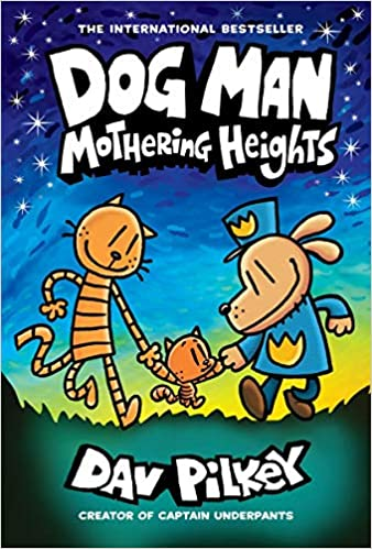 Dog Man: Mothering Heights