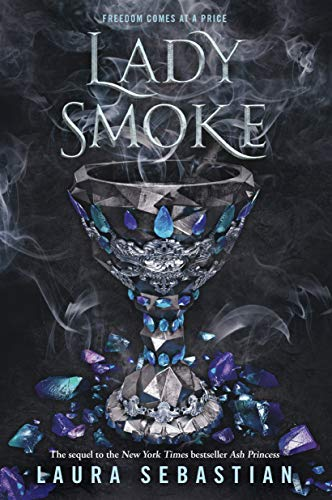 Lady Smoke (Ash Princess Book 2) Paperback