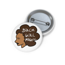 Load image into Gallery viewer, My Pride Black Girl Magic Pin