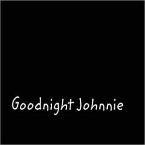 Goodnight Johnnie Book by Elis Carriero