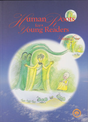 Human Roots For Young Readers - Vol. 1