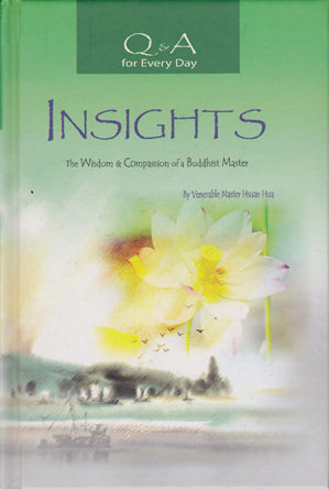 Q & A for Every day - Insights: The Wisdom & Compassion of a Buddhist Master